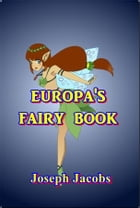 Europa's Fairy Book by Joseph Jacobs