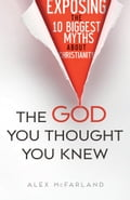 The God You Thought You Knew 063fc493-77fd-4755-9477-8052489f5fea