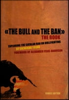 The Bull and The Ban: Exploring The Catalan Ban On Bullfighting by Catherine Tosko