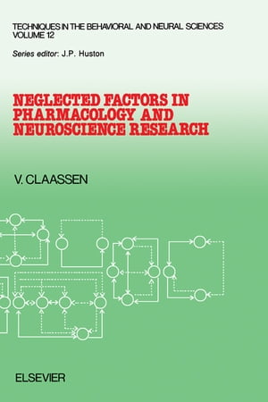 Neglected Factors in Pharmacology and Neuroscience Research: Biopharmaceutics, Animal Characteristics, Maintenance, Testing Conditions