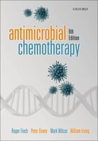 Antimicrobial Chemotherapy by Roger Finch