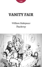 Vanity Fair by William Makepeace Thackeray