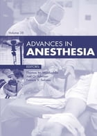 Advances in Anesthesia - E-Book by Thomas M. McLoughlin, MD
