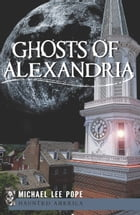 Ghosts of Alexandria by Michael Lee Pope