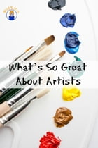 What's So Great About Artists by Max Tanner