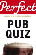 Perfect Pub Quiz e0b2b164-26ee-4f2e-b549-336c375dcf44