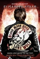Blood Moon Over a Lone Wolf: Lone Wolf, #3