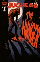 Jughead: The Hunger #1 by Frank Tieri