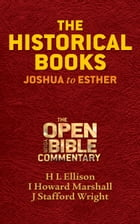 The Historical Books: Joshua to Esther by H. L. Ellison