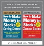 How to Make Money in Stocks Getting Started and Success Stories EBOOK BUNDLE by Amy Smith