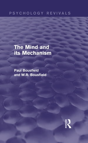 The Mind and its Mechanism