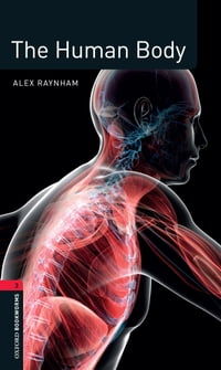 The Human Body Level 3 Factfiles Oxford Bookworms Library