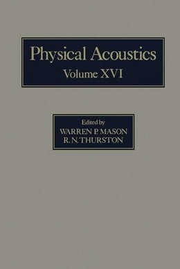 Book Physical Acoustics V16: Principles and Methods by Mason, Warren P.