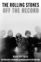 The Rolling Stones: Off the Record