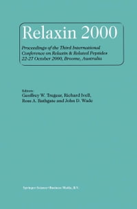 Relaxin 2000: Proceedings of the Third International Conference on Relaxin & Related Peptides 22–27…