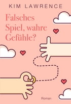 Falsches Spiel, wahre Gefühle? by Kim Lawrence