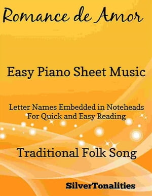 Romance de Amor Easy Piano Sheet Music