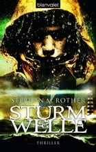 Sturmwelle: Thriller by Stephan M. Rother