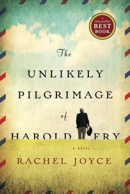 Book The Unlikely Pilgrimage of Harold Fry by Rachel Joyce