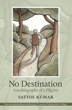 No Destination Autobiography of a Pilgrim