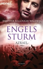 Engelssturm - Azrael: Band 3 - Roman by Heather Killough-Walden