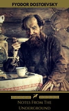 Notes From The Underground (Golden Deer Classics) by Fedor Dostoyevsky