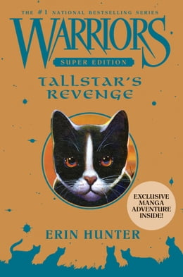 Book Warriors Super Edition: Tallstar's Revenge by Erin Hunter