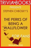 The Perks of Being a Wallflower: A Novel by Stephen Chbosky (Trivia-On-Books) 46996de9-5afd-41cf-8224-b3867b343fd7