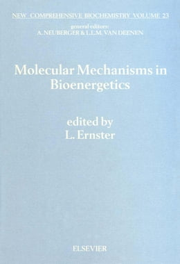 Book Molecular Mechanisms in Bioenergetics by Ernster, L.
