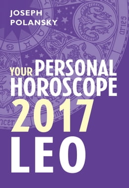 Book Leo 2017: Your Personal Horoscope by Joseph Polansky