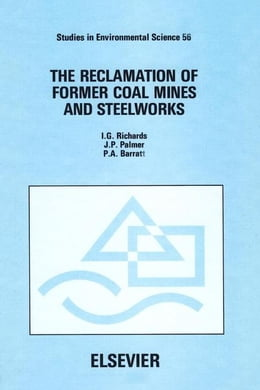 Book The Reclamation of Former Coal Mines and Steelworks by Richards, I.G.