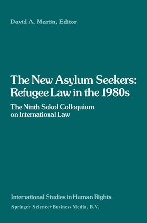 The New Asylum Seekers: Refugee Law in the 1980s