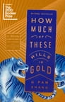 How Much of These Hills Is Gold Cover Image