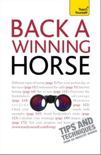 Back A Winning Horse: An introductory guide to betting on horse racing