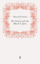 Mr Fitton and the Black Legion: Mr Fitton 6 by Lt. Commander Showell Styles F.R.G.S.