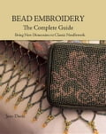 Bead Embroidery The Complete Guide: Bring New Dimension to Classic Needlework photo