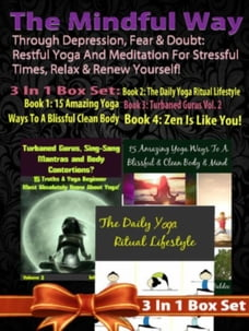 Restful Yoga & Meditation For Stressful Times, Relax & Renew: The Mindful Way Through Depression…