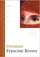 Unveiled: Tamar by Francine Rivers