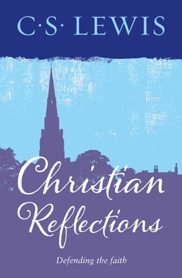 Book Christian Reflections by C. S. Lewis