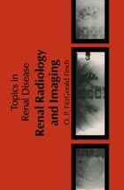 Renal Radiology and Imaging by O.P. Fitzgerald-Finch