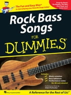 Rock Bass Songs for Dummies (Music Instruction) by Hal Leonard Corp.