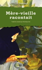 Mère-vieille racontait by Radu TUCULESCU