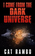 I Come From the Dark Universe e7acbfb5-15f2-4df8-b317-fad37b8d2682