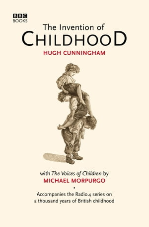 The Invention of Childhood