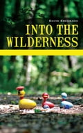 Into the Wilderness 99be4a01-7ea9-45a8-9df3-3f54142e11be