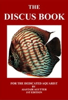The Discus Book: 1 by Alastair Agutter