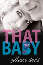 That Baby by Jillian Dodd