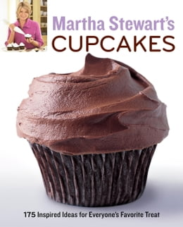 Book Martha Stewart's Cupcakes: 175 Inspired Ideas for Everyone's Favorite Treat by Martha Stewart Living Magazine