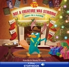 Phineas and Ferb: Not a Creature Was Stirring, Except for a Platypus: A Disney Storybook with Audio by Disney Book Group
