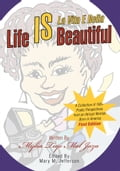 Life IS Beautiful 9eadb833-3815-43f5-a426-8ba84817a0c1